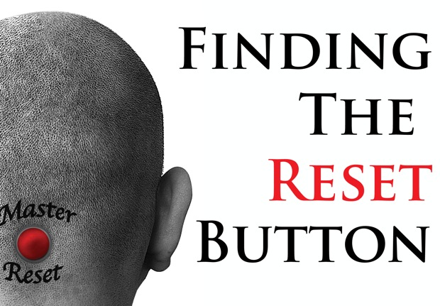Finding The Reset Button